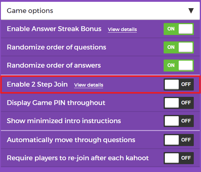 """Enable """"2 Step Join"""" in settings before you begin the game"""
